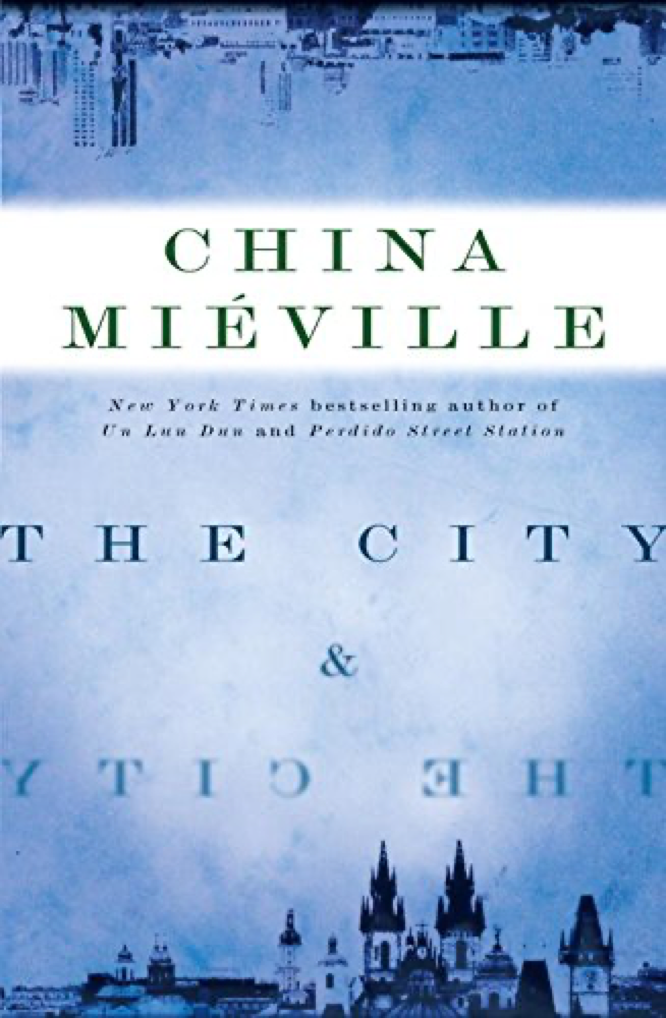 Mieville The City and The City