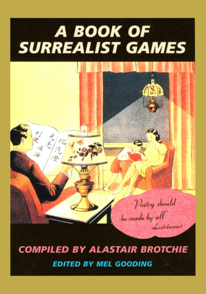 Brotchie Gooding A Book of Surrealist Games