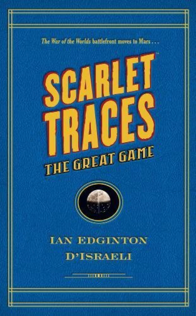 Edginton  D'Israeli Scarlet Traces The Great Game