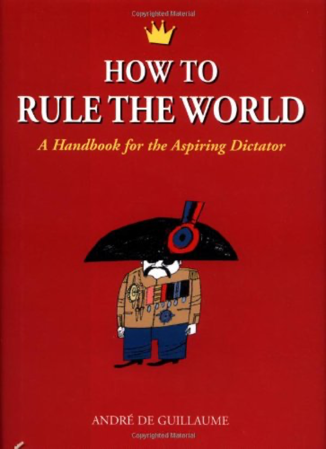 Guillaume How to Rule the World