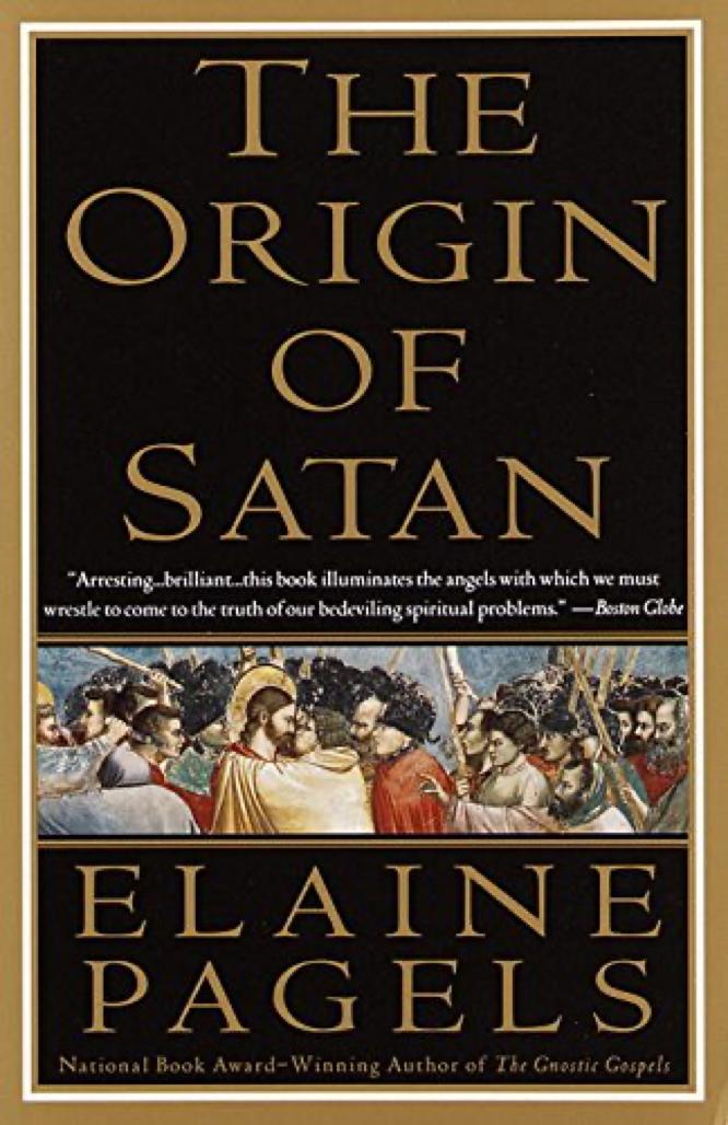 Pagels The Origin of Satan