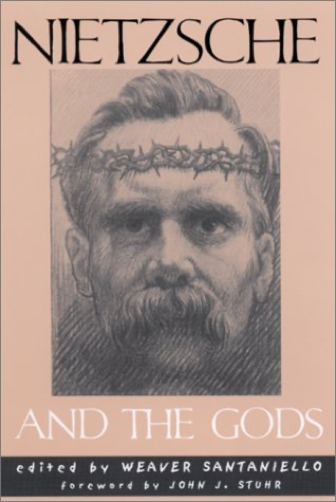 Santaniello Stuhr Nietzsche and the Gods