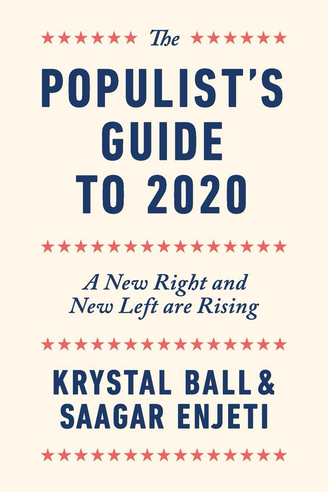 Ball Enjeti The Populist's Guide to 2020
