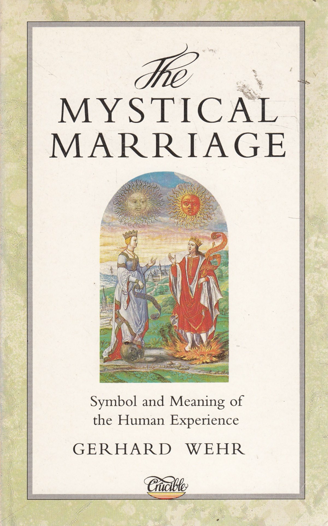 Wehr Sutcliffe The Mystical Marriage