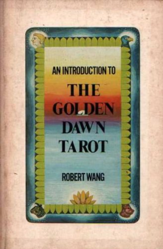 Wang An Introduction to the Golden Dawn Tarot