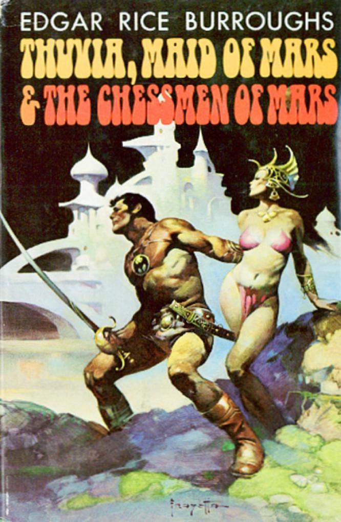 Burroughs Thuvia, Maid of Mars and The Chessmen of Mars