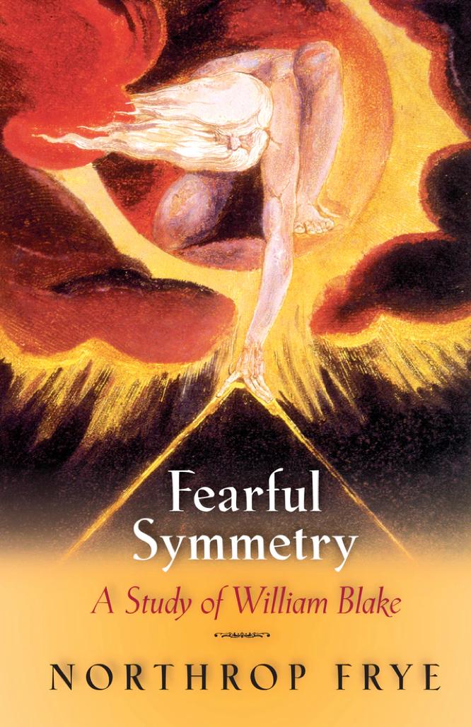 Frye Fearful Symmetry