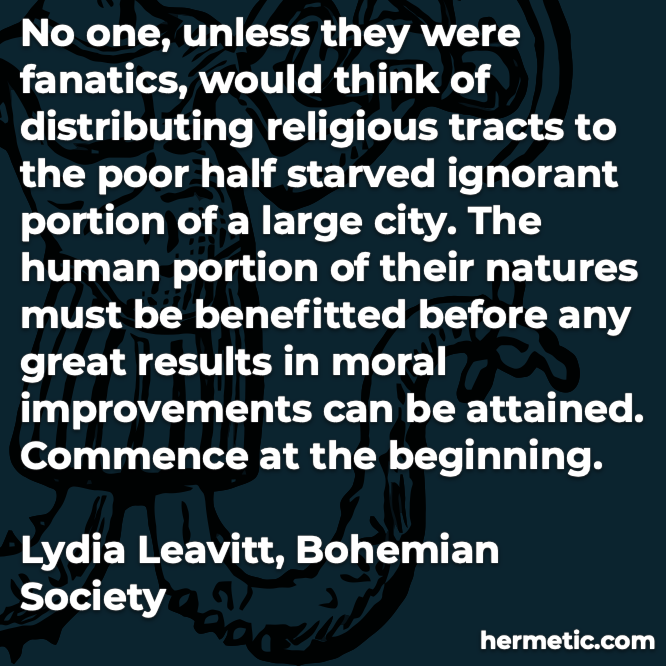 Hermetic quote Leavitt Bohemian Society no one unless they were fanatics