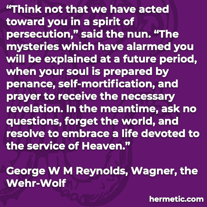 Hermetic quote Reynolds Wagner forget the world embrace a life of service