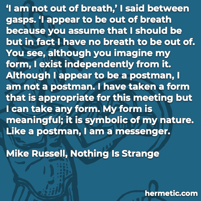 Hermetic quote Russell Nothing is Strange form is meaningful symbolic of nature