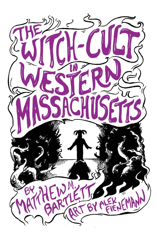 Bartlett Fienemann The Witch-Cult in Western Massachusetts