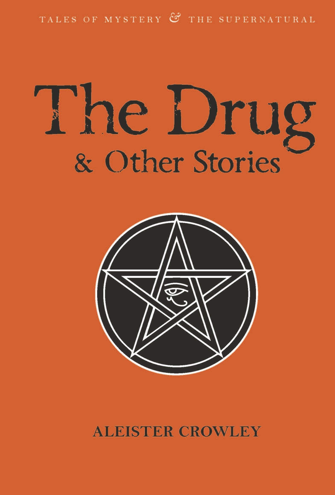 Crowley Breeze The Drug and Other Stories