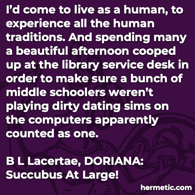 Hermetic quote Lacertae Doriana come live human experience traditions beautiful afternoon library playing dirty dating sims computers
