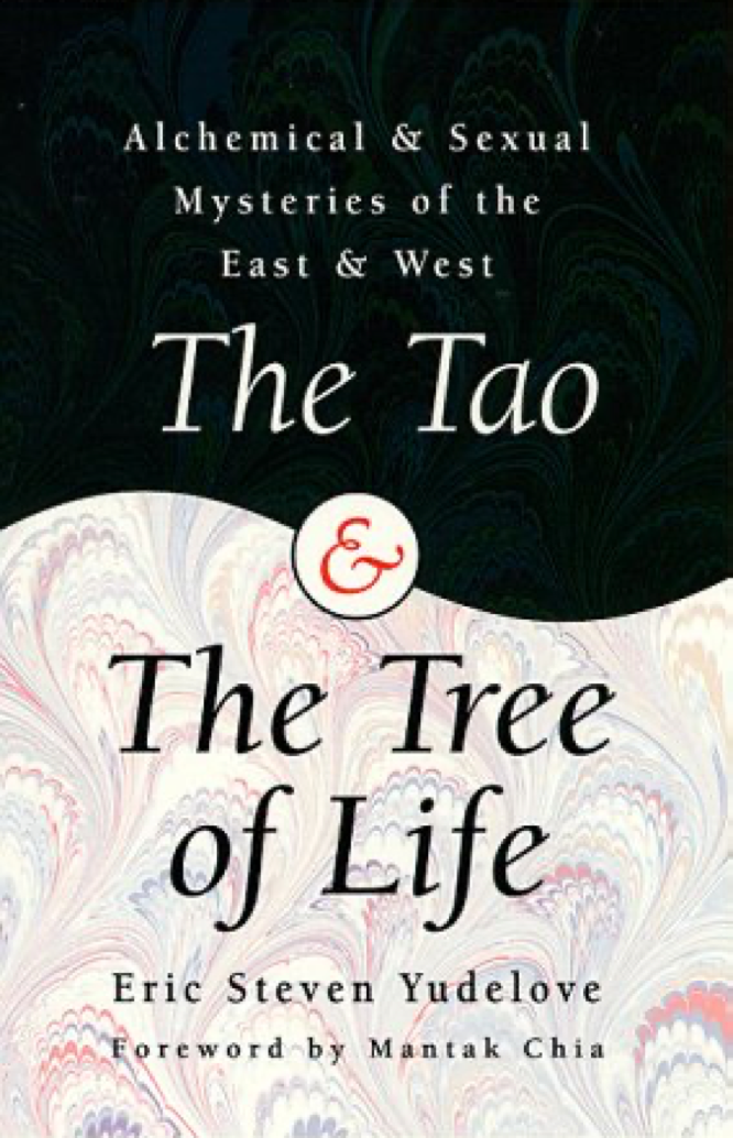 Yudelove Chia The  Tao and the Tree of Life
