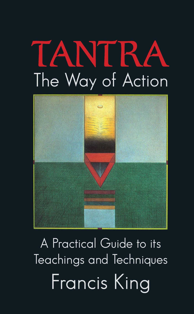 King Tantra The Way of Action